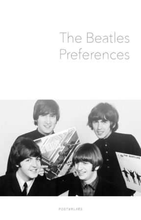 The Beatles Preferences by monsterdt