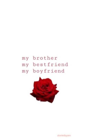 My brother, my best friend & my boyfriend (a Jacksepticeye x Reader fanfic)