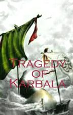 Tragedy of Karbala by Saitoken