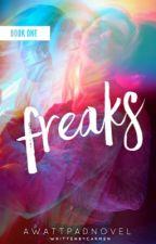 Freaks by elysiani