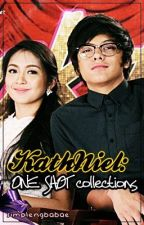 KathNiel: One shot collections by simplengbabae