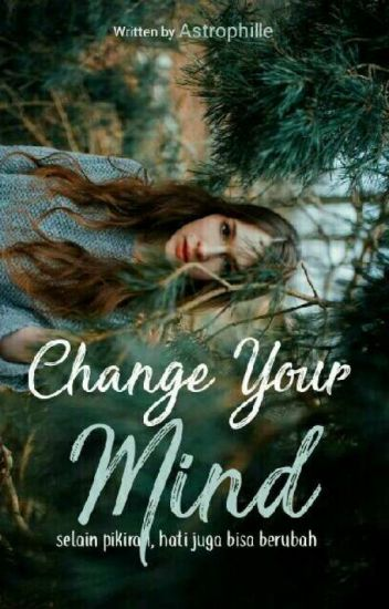 Change Your Mind (Hiatus)
