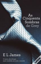 50 Sombras de Grey by AnaFilipa1996