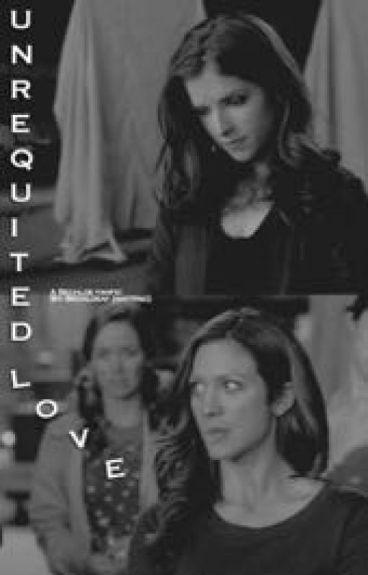 Unrequited Love (Bechloe)