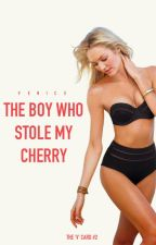 The Boy Who Stole My Cherry by VeniceBrinley