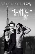 Sanitize love (BoyxBoy)  by Sasaki-Sakuma