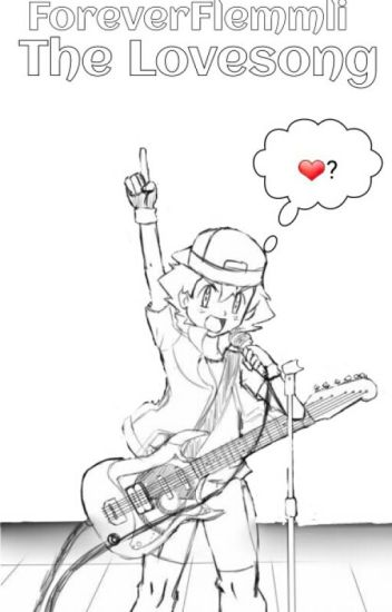 The Lovesong ||Amourshipping Fanfiction||
