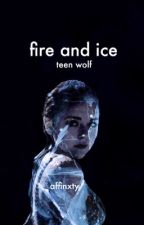 Fire and Ice ► Liam Dunbar/Teen Wolf by affinxty