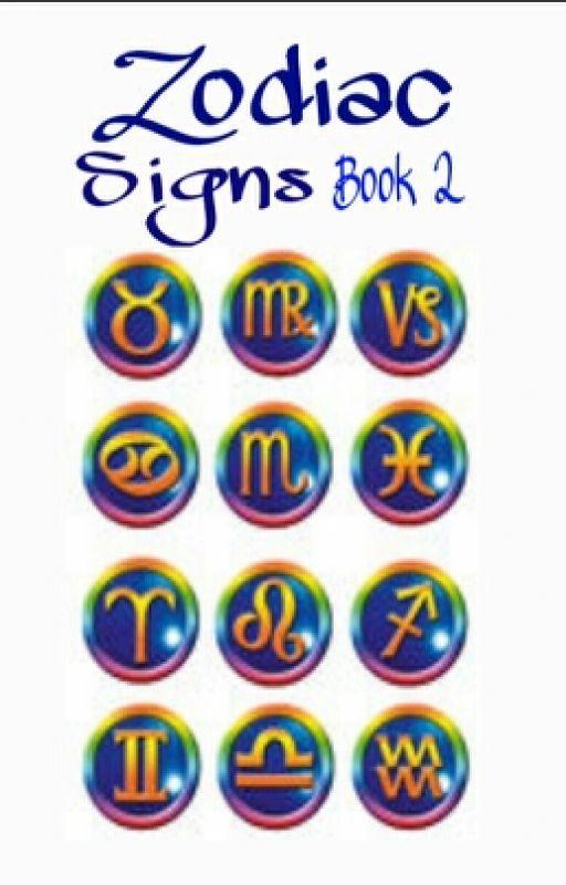 Zodiac Signs: Book 2 by xXxRed-RosesxXx