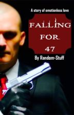 Falling for 47 - A Hitman: Agent 47 Fanfiction by Random-Stuff