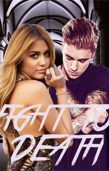 JUSTIN BIEBER - FIGHT TO DEATH - TOME I