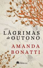 Lágrimas de Outono by amandabonatti