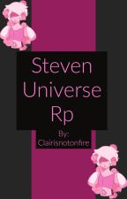 Steven Universe RP (ALWAYS OPEN) by Clairisnotonfire