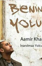 Benim Yolum Aamir Khan'in inanılmaz Yolculugu by korkusuZhayalperest