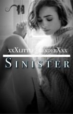 Sinister by xxXlittle_readerXxx