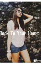 Back To Your Heart ( Jhoana Louisse Maraguinot Fanfic) by dimokola