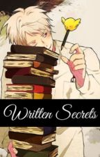 WRITTEN SECRETS. by BREAD-KUN