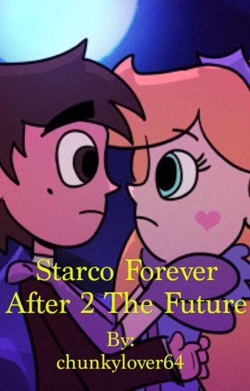 Starco Forever After 2 The Future