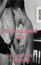 His Unexpected Gift autorstwa LindsyFuoco