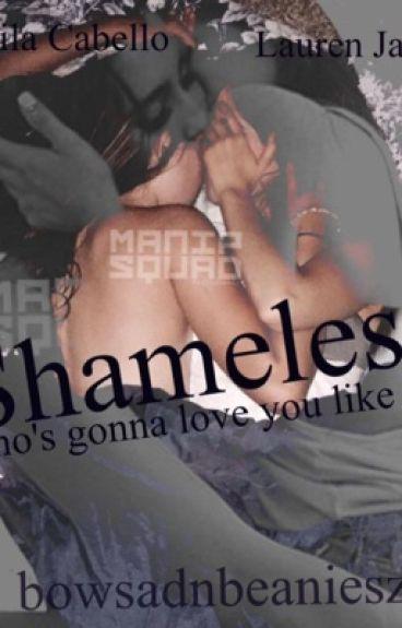 » shameless •(Camren G!P)