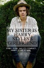 My Sister is Harry Styles's 'Girlfriend' by Insane41D
