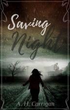 Saving Night by ThatOneNerd07