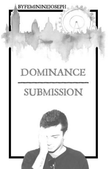 dominance | submission - joshler (smut)
