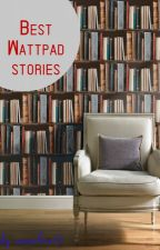 My wattpad best stories by annelove13