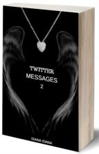 Twitter Messages - Book 2 by Luke_H69