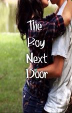 The Boy Next Door by forever_bree