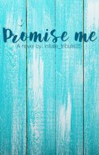 Promise me #The2017Awards by initiate_tribute25