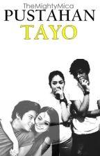 Pustahan Tayo by TheMightyMica