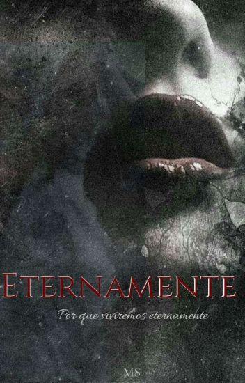 Eternamente(Editando)