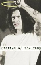 Started with The Camp|h.s. by fvckhoraniall
