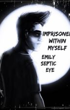 Imprisoned Within Myself {Darkiplier} by emily_septic_eye