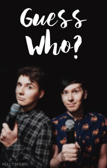 guess who? // phan