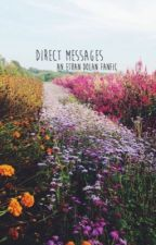 direct messages | e.d. by dreamerdolan