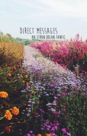 direct messages | e.d. by dangitdolans