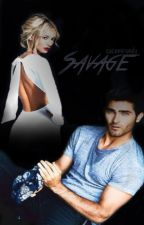 Savage: A Derek Hale/ Teen Wolf Fanfic by cecemiranda