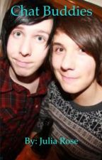 Chat Buddies (Phan) (on hold) by ihaveanaccountiguess
