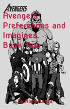 Avengers Preferences and Imagines Book 2 by AlannaLenea