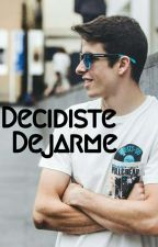 Decidiste Dejarme. (DD 1) by Bells93-96
