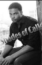 Fifty Shades Of Calloway by KaityMae11
