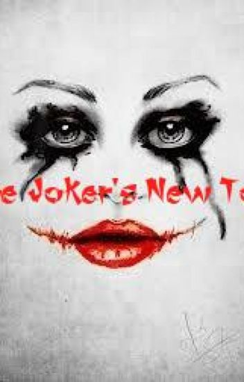 The Joker's New Toy { Wattys 2016}