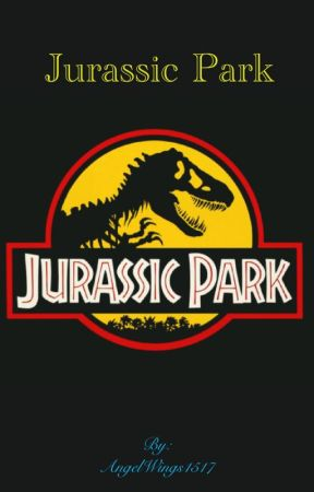 Jurassic Park by AngelWings1517