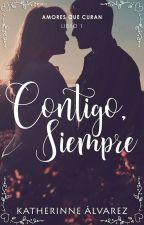 Contigo, siempre © (AQC #1)  by Therinne