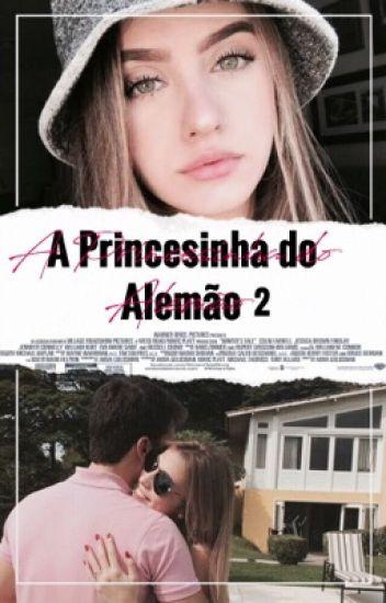 A Princesinha do Alemão • O2.