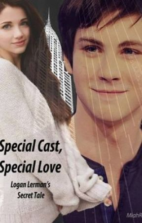 Special Cast, Special Love [Logan Lerman's Secret Tale] - 27