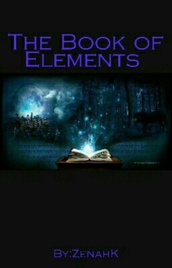 The Book of Elements [COMPLETE]
