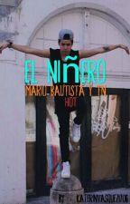 el niñero ~ mario bautista~hot [terminada] (Sin Editar ) by katerinvasquez1706